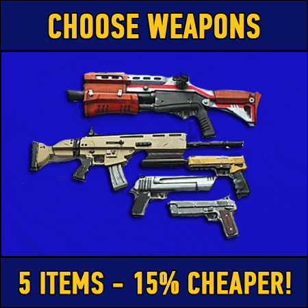 Fortnite: 5 chosen weapons (15% DISCOUNT)